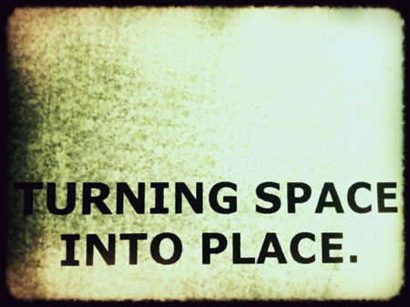 TURNING SPACE, MAKING PLACE