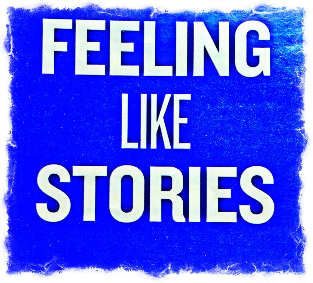 Stories That Feel