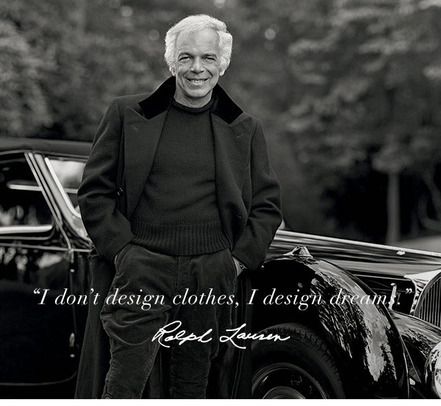 50 YEARS, WALKING THE DREAM, BRAND STORYTELLING VISIONING IN THE MAN, THE BRAND: RALPH LAUREN